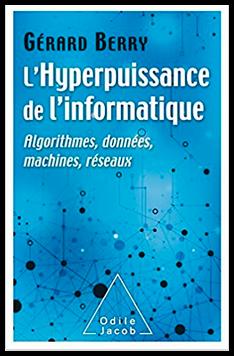 """Livre """"L'hyperpuissance de l'informatique"""" par Gérard Berry"""